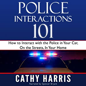 Police Interactions 101 Audiobook
