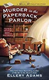 Murder in the Paperback Parlor (A Book Retreat Mystery) by Ellery Adams (2015-08-04)