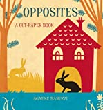Opposites: A Cut-Paper Book