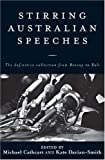 Stirring Australian Speeches, Michael Cathcart and Kate Darian-Smith, 0522846815
