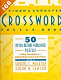 Simon and Schuster Crossword Puzzle Book, Eugene T. Maleska, 0671778501