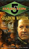 img - for The Shadow Within (Babylon 5, Book 7) book / textbook / text book