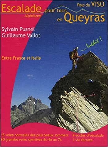 Escalade et alpinisme pour tous en Queyras - Pays du Viso