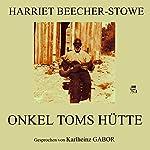 Onkel Toms Hütte | Harriet Beecher-Stowe