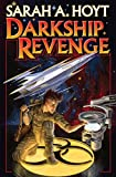 Darkship Revenge Kindle Edition by Sarah A. Hoyt
