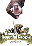 : Animals Are Beautiful People