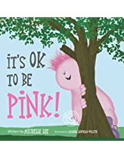 It's Ok to Be Pink!