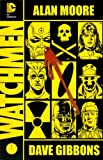Watchmen: the Deluxe Edition, Alan Moore, 1401238963