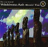 Blowin Free' - The Very Best of Wishbone Ash