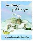 An Angel Just Like You, Cameron, H., 1936332922