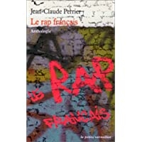 RAP FRANÇAIS (LE) : ANTHOLOGIE