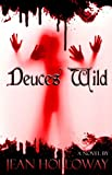 Deuces Wild (Deck of Cardz Book 3)