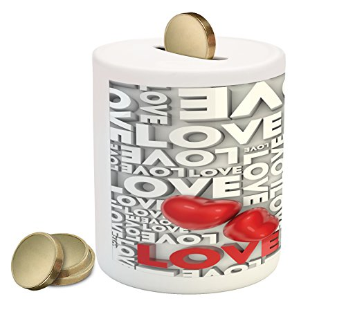 Love Coin Box Bank By Ambesonne  Macro Big Texts Lettering Setting Passionate Emotions Feelings Valentines Design  Printed Ceramic Coin Bank Money Box For Cash Saving  Grey Red White