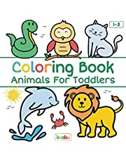 Coloring Book Animals For Toddlers: First Doodling For Children Ages 1-3 - Many Big Animal Illustrations For Coloring, Doodling and Learning