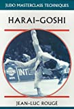 Harai-Goshi (Judo Masterclass Techniques)