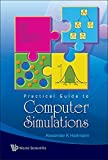 img - for Practical Guide to Computer Simulations (with CD-ROM) by Hartmann Alexander K (2009-05-30) book / textbook / text book