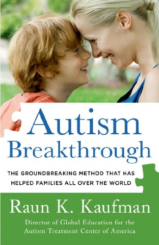 Autism Breakthrough: The Groundbreaking Method That Has Helped Families All Over the World - Popular Autism Related Book