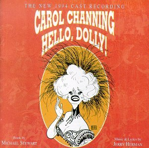 - Hello, Dolly! (1994 Broadway Revival Cast)