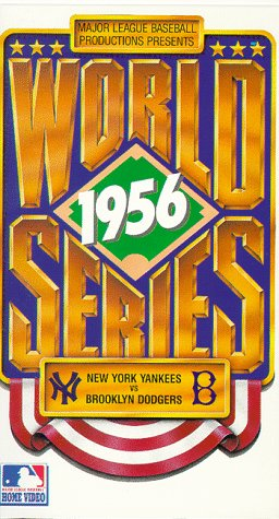 1956 World Series: New York Yankees vs. Brooklyn Dodgers (includes Don Larsen's Perfect Game) [VHS]