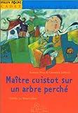 """Afficher """"Maître Cuistot sur un arbre perché"""""""