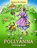 Eleanor H. Porter. Pollyanna. Coloring Book
