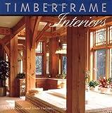 img - for Timberframe Interiors book / textbook / text book
