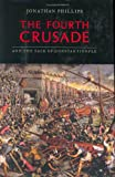 The Fourth Crusade, Jonathan Phillips, 0670033502