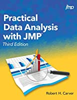 Practical Data Analysis with JMP, 3rd Edition Front Cover