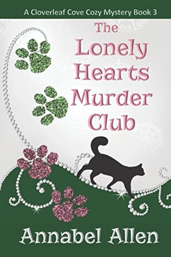Download The Lonely Hearts Murder Club (The Cloverleaf Cove Cozy Mystery) PDF