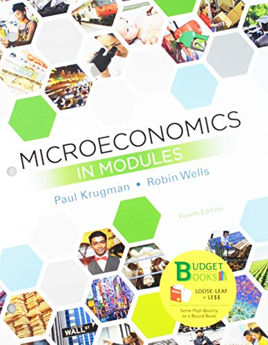 Loose-Leaf Version for Microeconomics in Modules 4e & SaplingPlus for Microeconomics in Modules (Six Months Access)