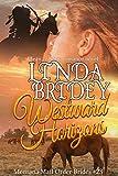 Mail Order Bride - Westward Horizons: Historical Cowboy Romance Novel (Montana Mail Order Brides Book 23)