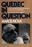 Quebec in Question, Marcel Rioux, 0888621914