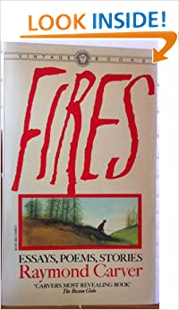 fires essays poems stories by raymond carver Get this from a library fires : essays, poems, stories [raymond carver.