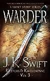 WARDER (Keepers of Kwellevonne Series Book 3)