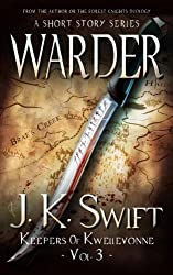 WARDER (Keepers of Kwellevonne Series Book 3) (English Edition)
