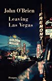 Leaving Las Vegas (French Edition)