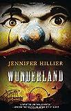 Wonderland: A Thriller