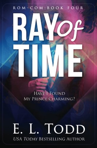Ray of Time (Ray #4) (Volume 4)