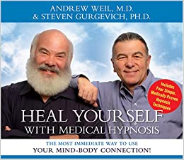 |TXT| Heal Yourself With Medical Hypnosis: The Most Immediate Way To Use Your Mind-Body Connection. Cards Jetzt Sharp Under print