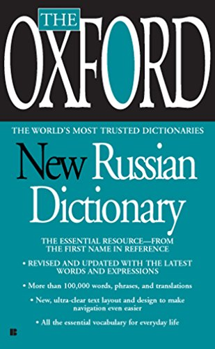The Oxford New Russian Dictionary: The Essential Resource, Revised and Updated
