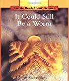 It Could Still Be a Worm, Allan Fowler, 0516202170