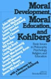 img - for Moral Development Moral Education and Kohlberg book / textbook / text book