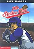 Mr. Strike Out, Jake Maddox, 1598892398