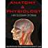 Anatomy & Physiology Essential Revision Study Companion - 1,000 Glossary of Terms