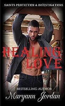 Healing Love: Saints Protection & Investigation by [Jordan, Maryann]