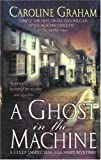 A Ghost in the Machine: A Chief Inspector Barnaby Novel (Chief Inspector Barnaby Novels)