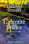 L'identité de la France: Les hommes et les choses par Braudel