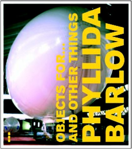 Objects for...and Other Things Phyllida Barlow pdf