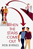 When the Stars Come Out, Rob Byrnes, 0758213247