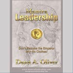 Mantra Leadership: Don't Become the Emperor with No Clothes! | Dana A. Oliver